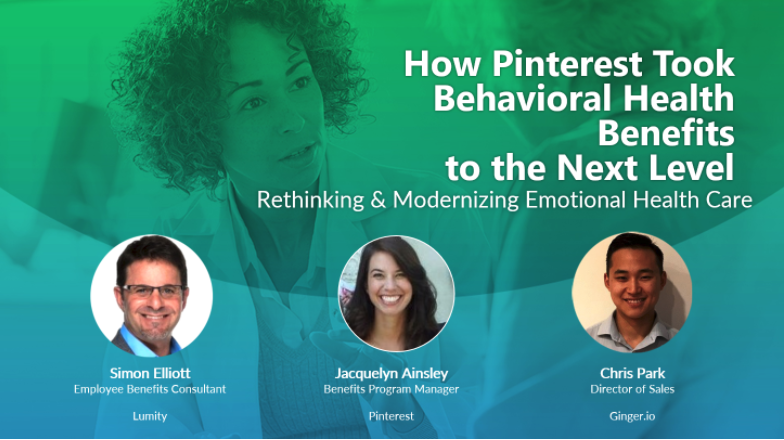 [On-Demand Webinar] How Pinterest Took Behavioral Health Benefits to the Next Level