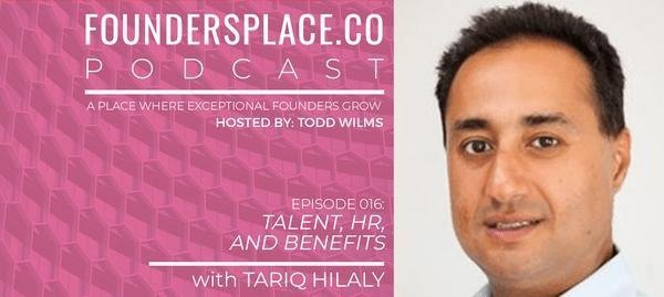 FOUNDERSPLACE podcast: Talent, HR, and Benefits